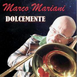 DOLCEMENTE - MARCO MARIANI